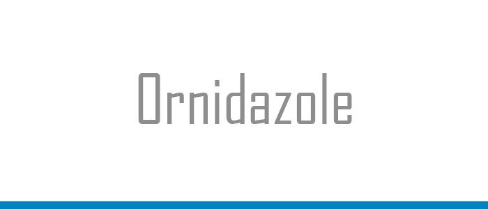 Ornidazole - Let's Know its Uses and Side Effects