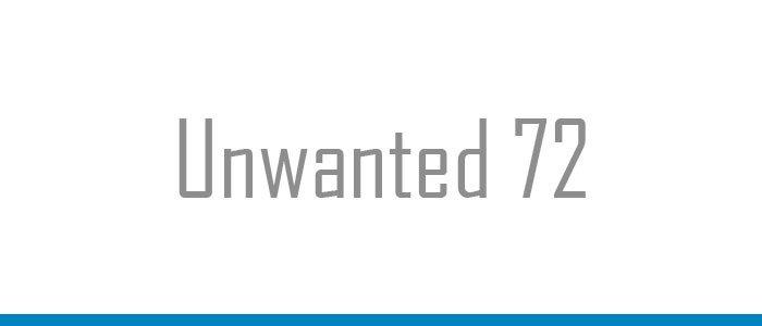 Unwanted 72
