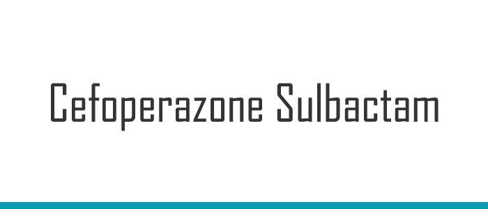 Cefoperazone Sulbactam in Hindi